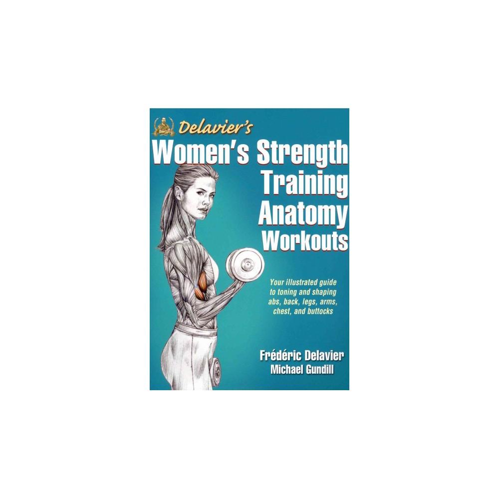 Delavier\'s Women\'s Strength Training Anatomy Workouts (Paperback ...