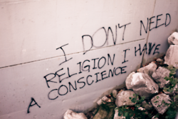 I don't need religion. I have a conscience