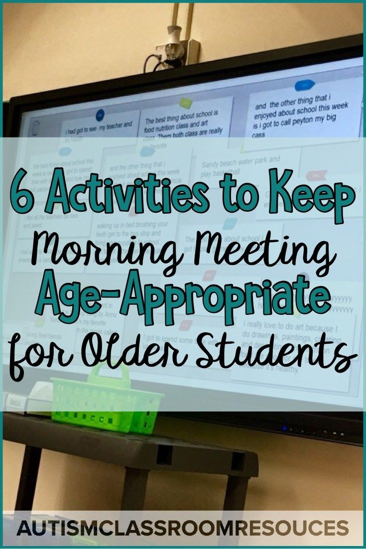 6 Activities to Keep Morning Meeting AgeAppropriate for Older Students Life skills