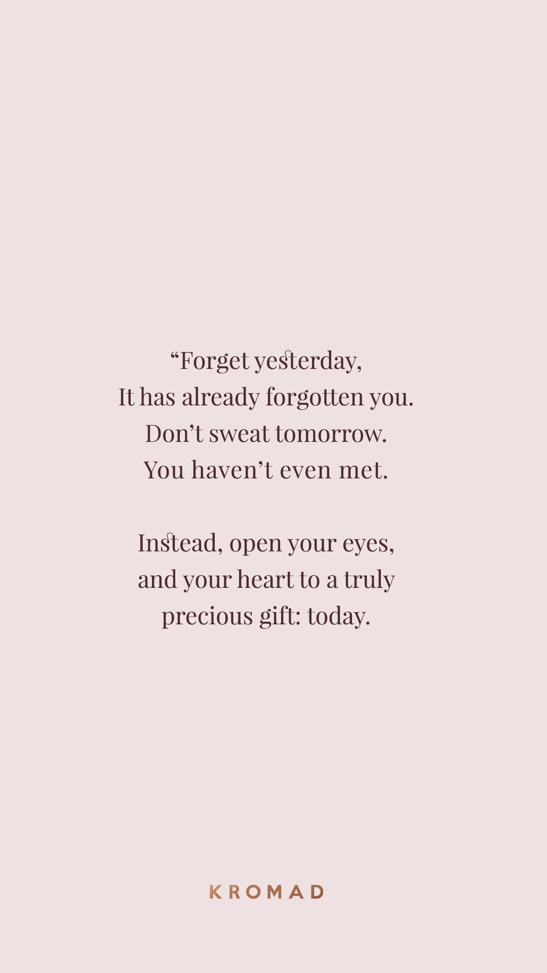 Forget yesterday.  #Motivational #Quote  Words quotes, Mood