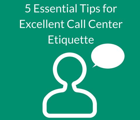 Essential Tips for Excellent Call Center Etiquette #Callcentertips ...