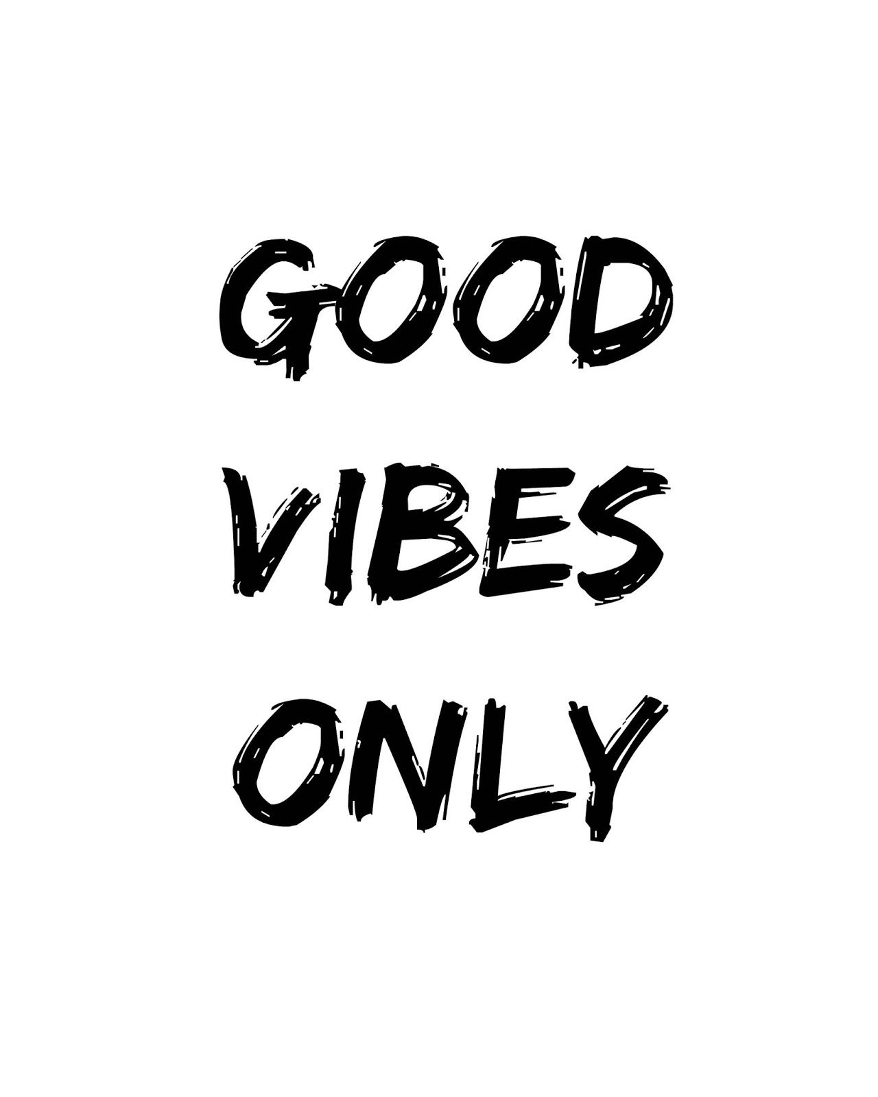 Printable Black And White Art 8x10 Good Vibes Only Black And