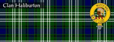 Haliburton tartan, my clan, crest is Watch Well