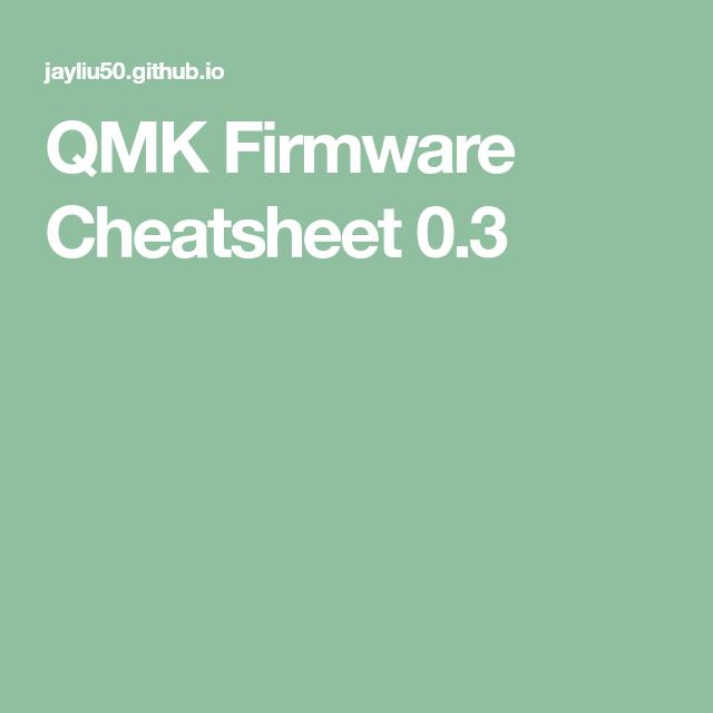 QMK Firmware Cheatsheet 0 3 | Keyboards | Keyboard