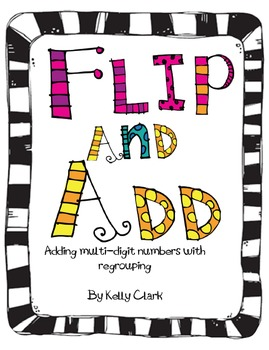 Flip and Add 4th Grade Common Core 4.NBT.4 game | Shameless ...