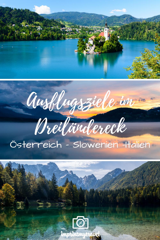 Warum Das Dreilandereck Osterreich Italien Slowenien Eine Reise Wert Ist Reiseblog Fotografieblog Aus Osterreich Reisen Ausflug Slowenien