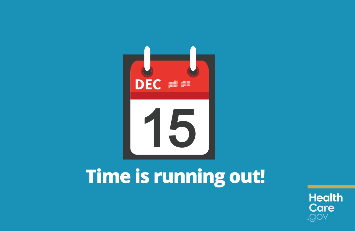 Don T Wait Sign Up By Dec 15 For Health Coverage Starting Jan 1