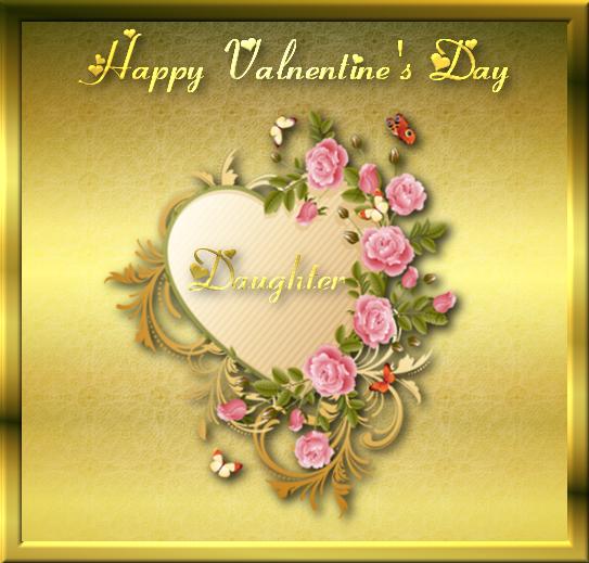 Happy Valentine's Day Daughter Valentines Day Valentine's