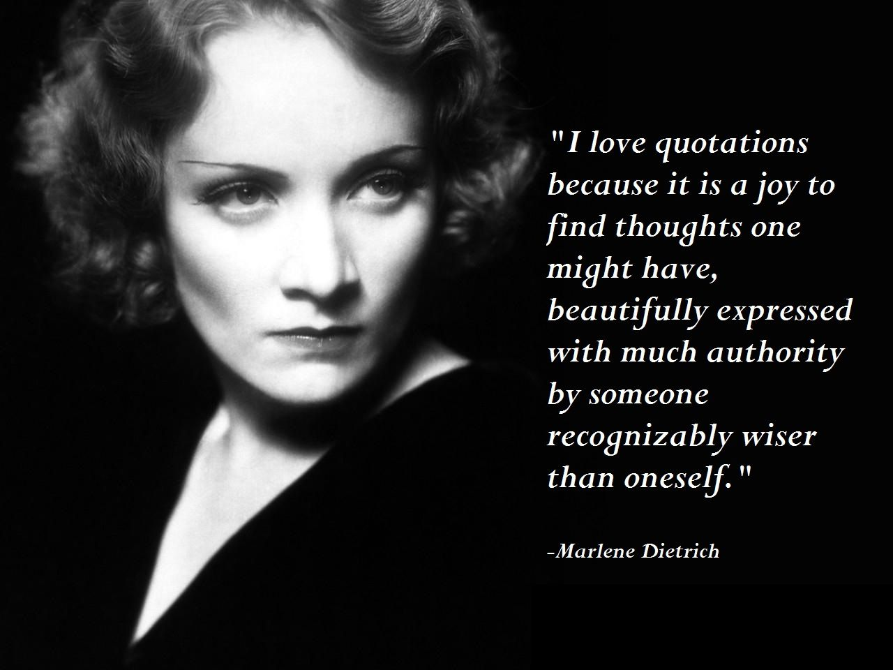 """I love quotations because it is a joy to find..."""