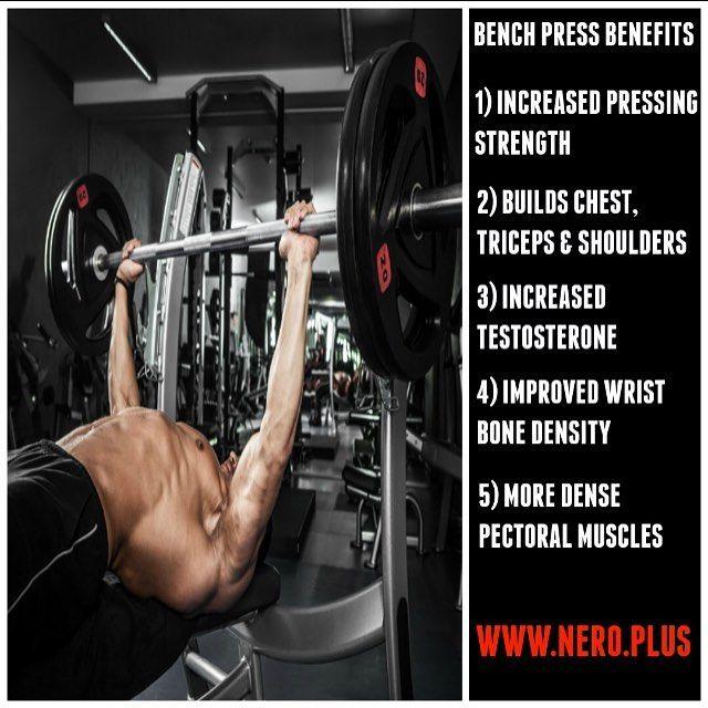 Nero Plus On Instagram Benefits Of The Bench Press Bench Press Bench Press Workout Pectoral Muscles