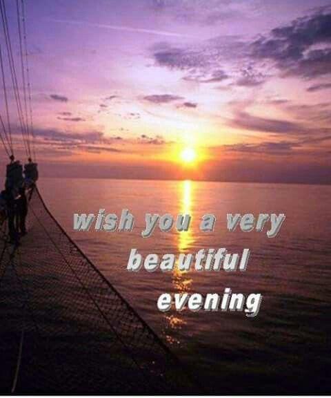 Beautiful Evening and Night