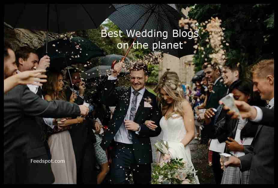 Top 100 Wedding Blogs Websites And Newsletters To Follow In 2019 Best Celebration Days