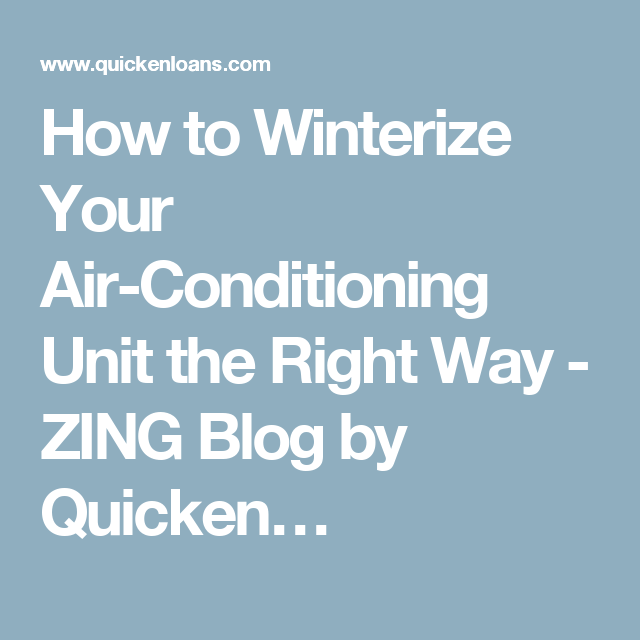 How To Winterize Your Ac Unit