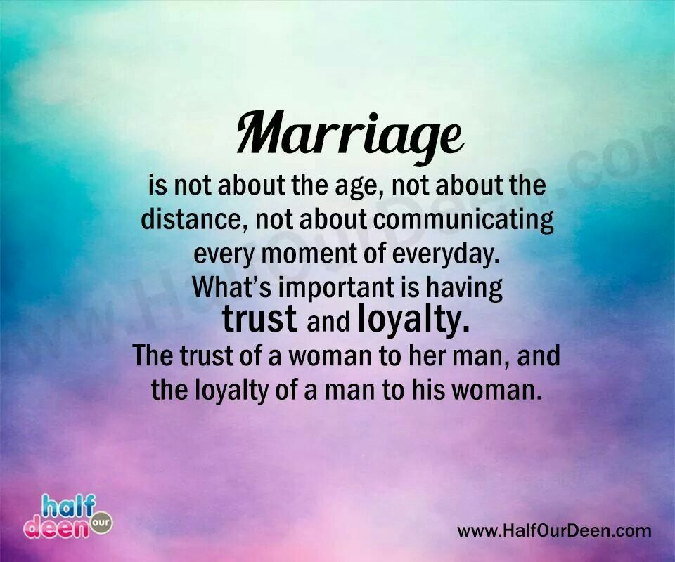 Marriage Trust Of Woman To Her Man Loyalty Of Man To His Woman