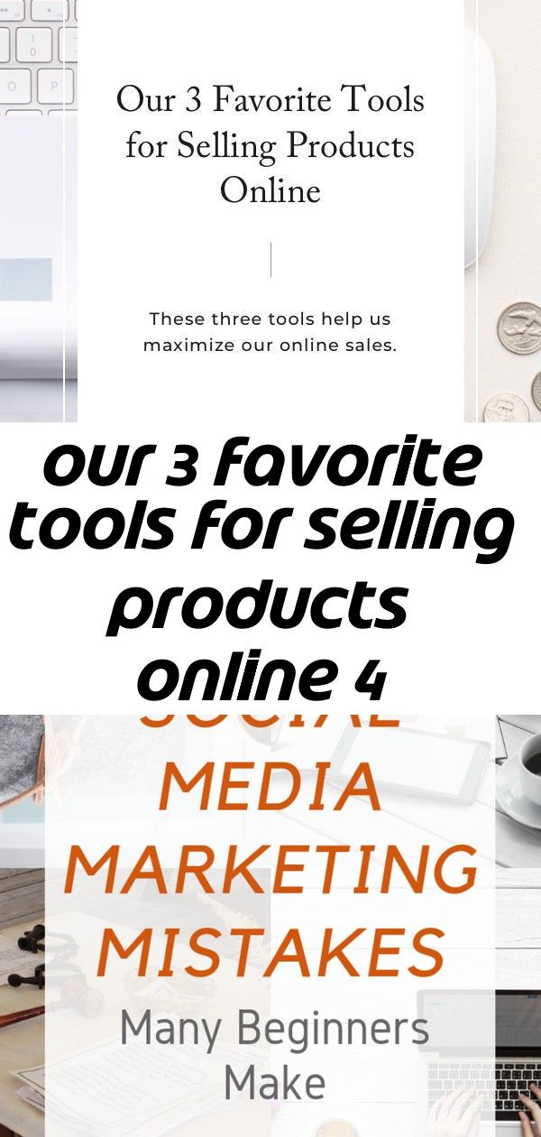 Our 3 favorite tools for selling products online 4