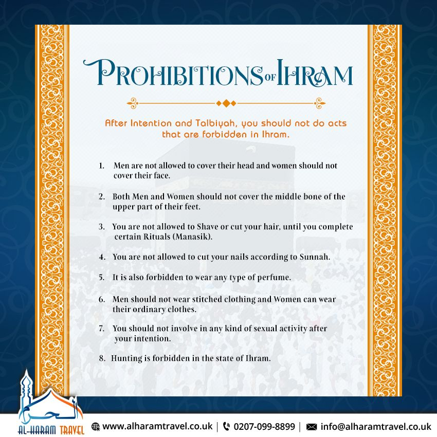 Ihram means is to make something forbidden for yourself  On