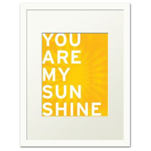 "a whole schwack of products related to ""you are my sunshine"""
