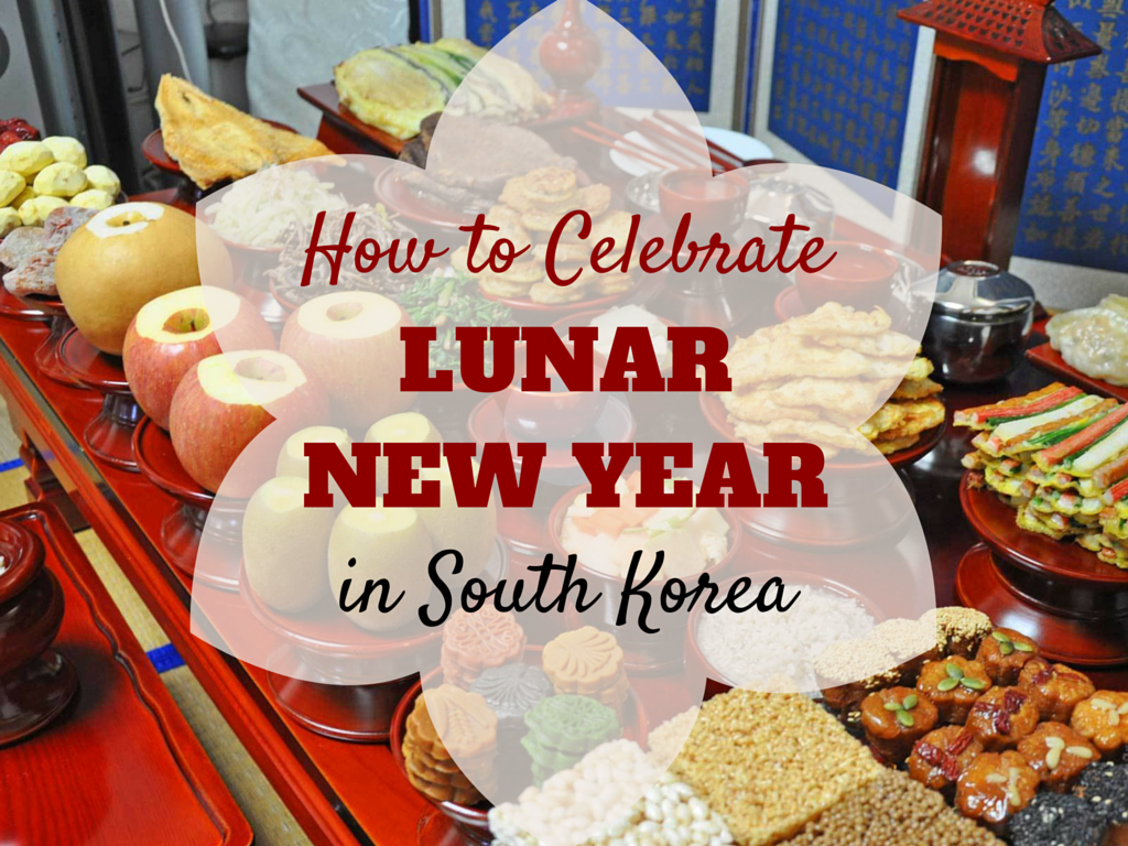 How To Celebrate Lunar New Year in Korea | Lunar new year ...