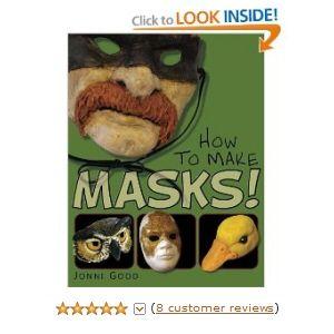 How to Make Masks! mache recipes