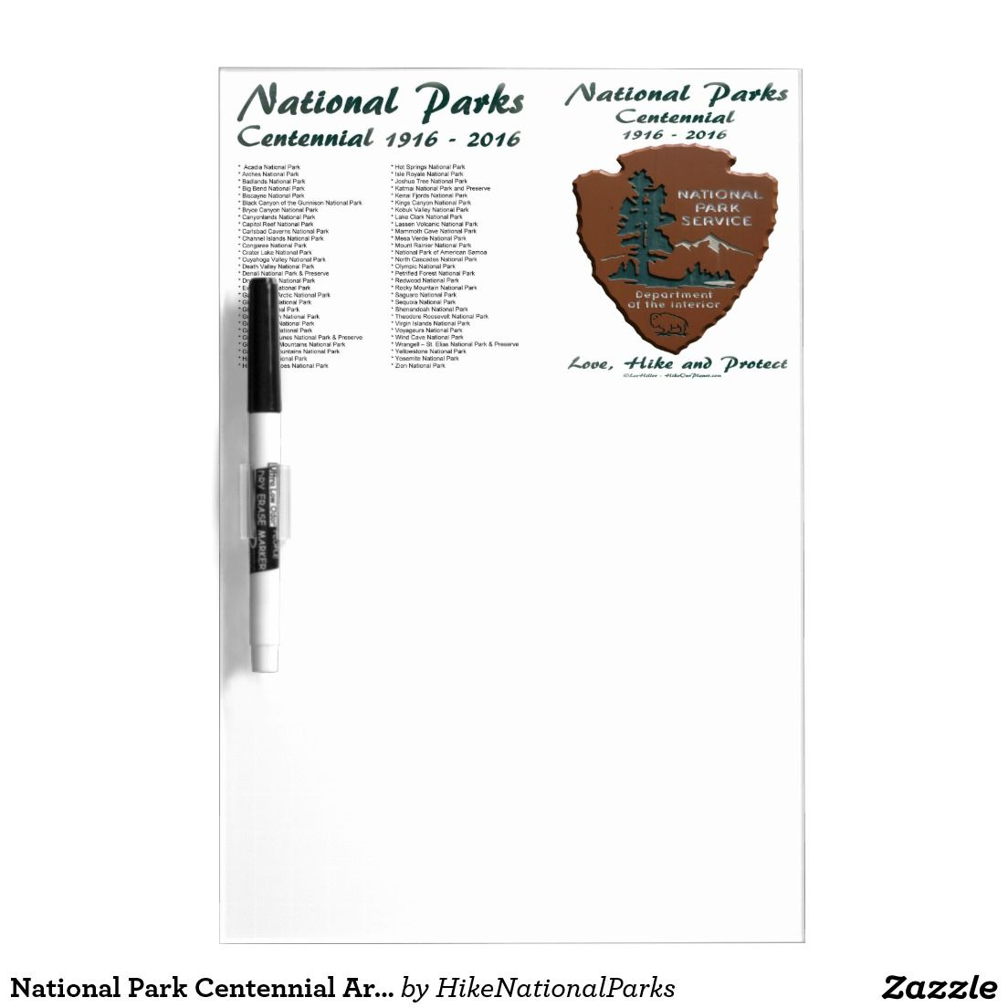 National Park Centennial Arrowhead 1916 2016 DryErase