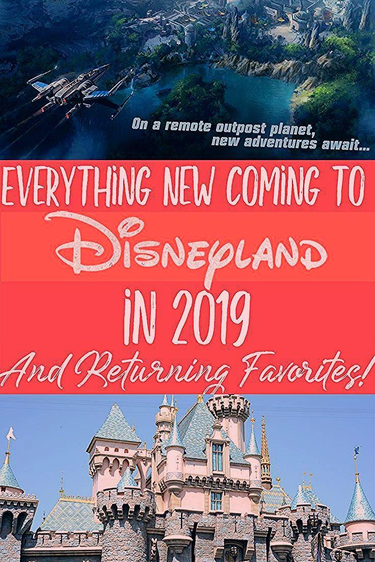 Everything New Coming to Disneyland in 2019 & Returning Favorites