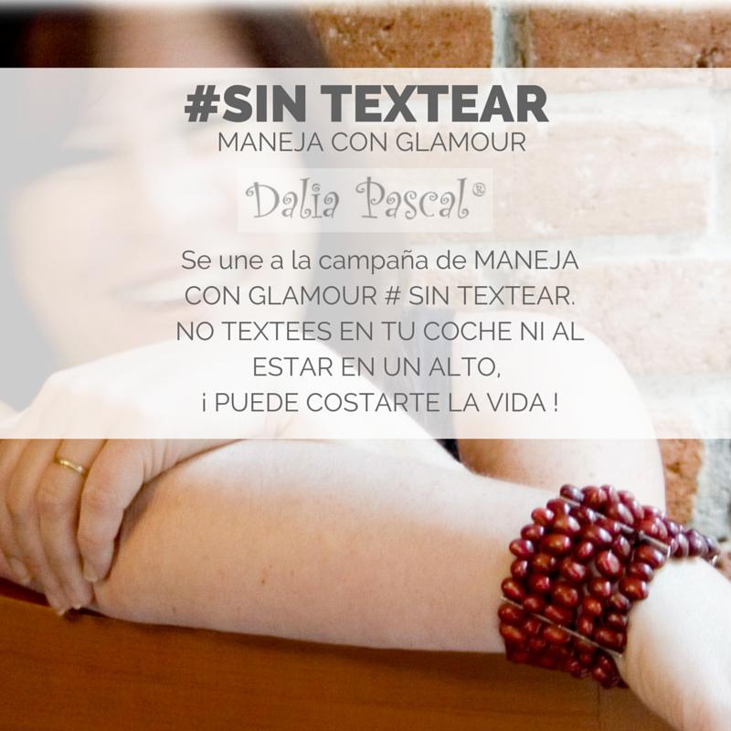 Dalia Pascal se une a la campaña de la Revista Glamour #sintextear Nos apoyas compartiendolo? Podemos juntos salvar vidas!