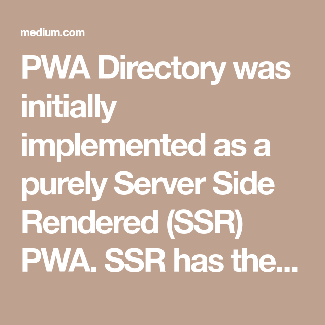 Building a hybrid-rendered PWA   vue   Extra work, Building