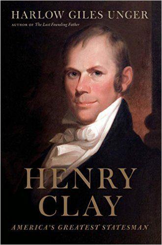 Henry Clay (E340.C6 U57 2015)