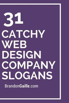 33 Catchy Web Design Company Slogans | Pinterest | Company slogans ...