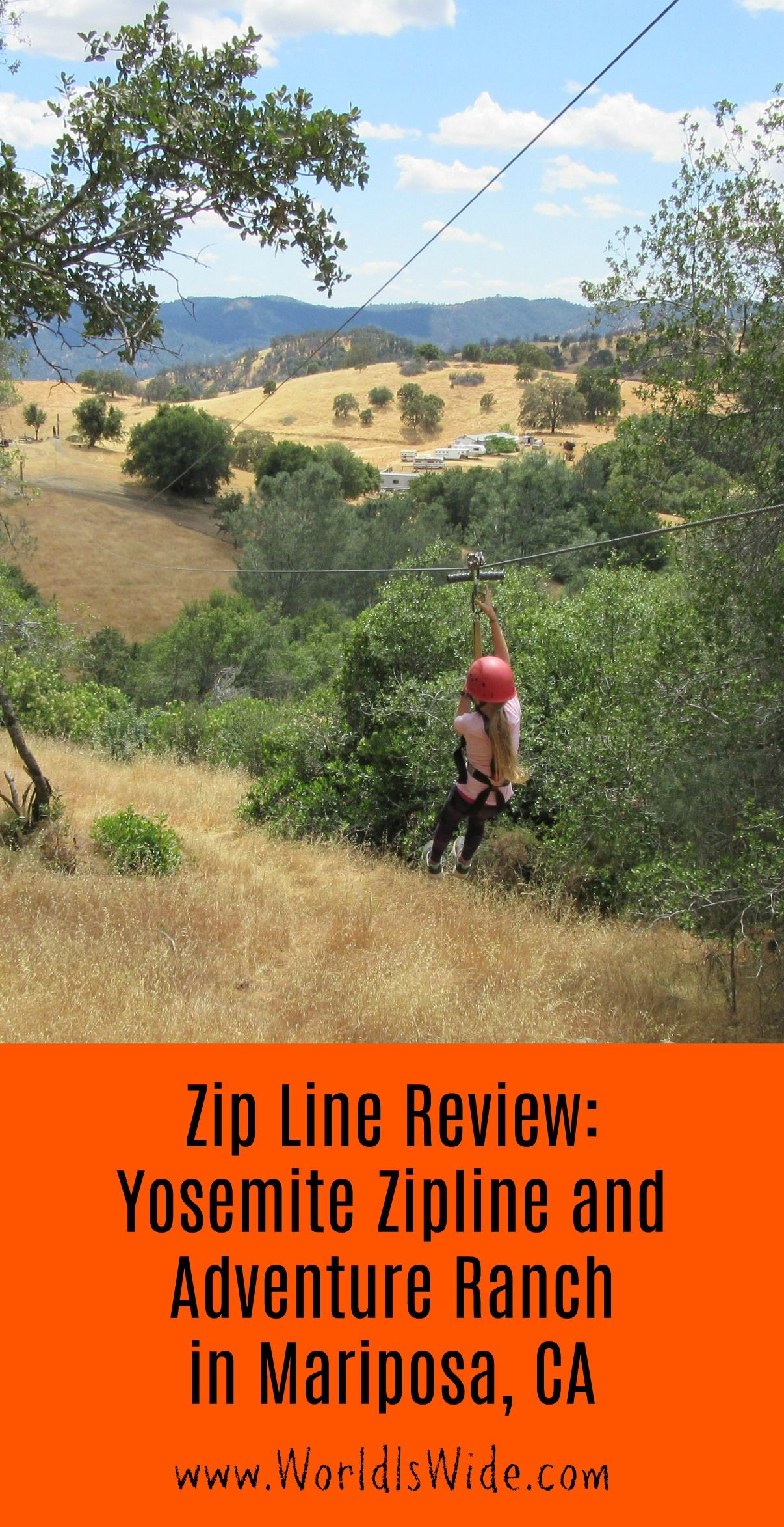 Yosemite Zipline And Adventure Ranch In Mariposa California Our Review World Is Wide California Travel Usa Travel Guide Ziplining