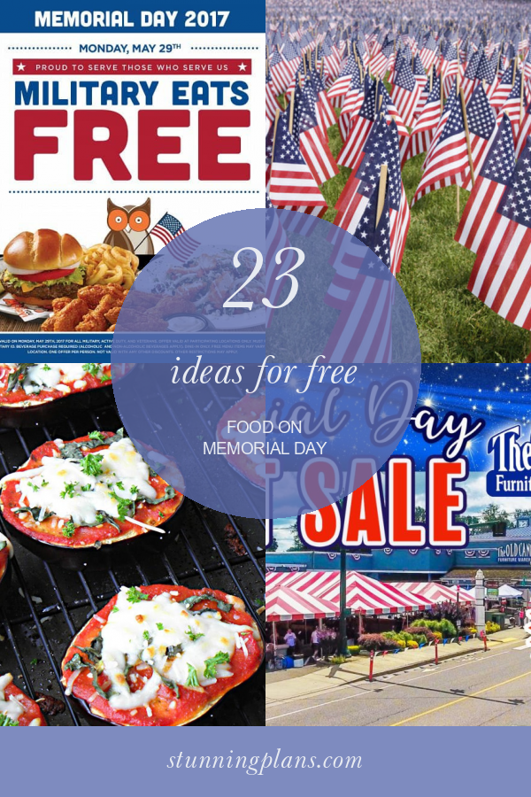23 Ideas For Free Food On Memorial Day Memorial Day Memorial Day Pictures Free Food
