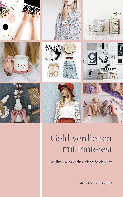 Geld verdienen mit Pinterest: Affiliate-Marketing ohne ...