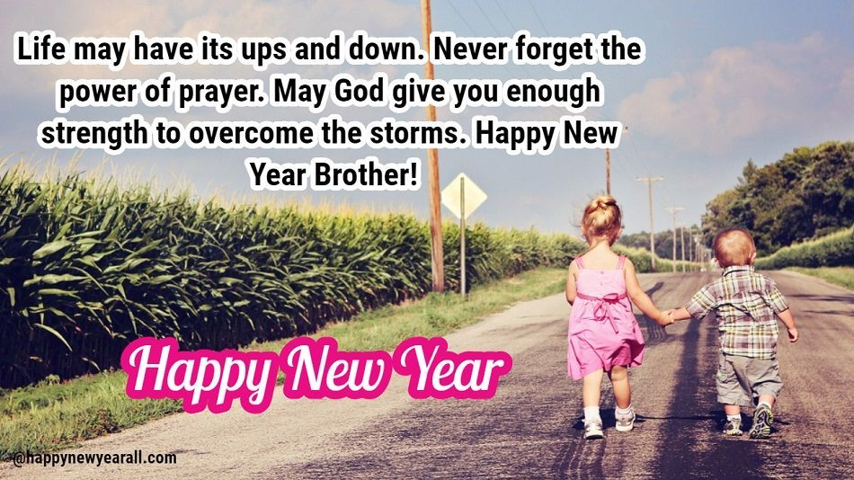 100 Happy New Year Wishes For Brother 2021 From Sister Happy New Year 2021 Happy New Year Quotes Happy New Year Wishes Wishes For Brother