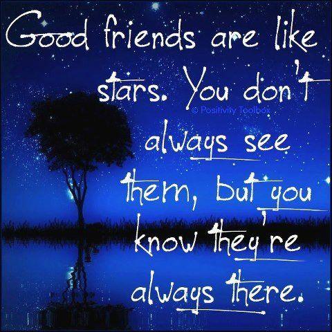 Pin By Rachel Isaman On Vriendschap Good Friends Are Like Stars Friends Quotes Friends Are Like