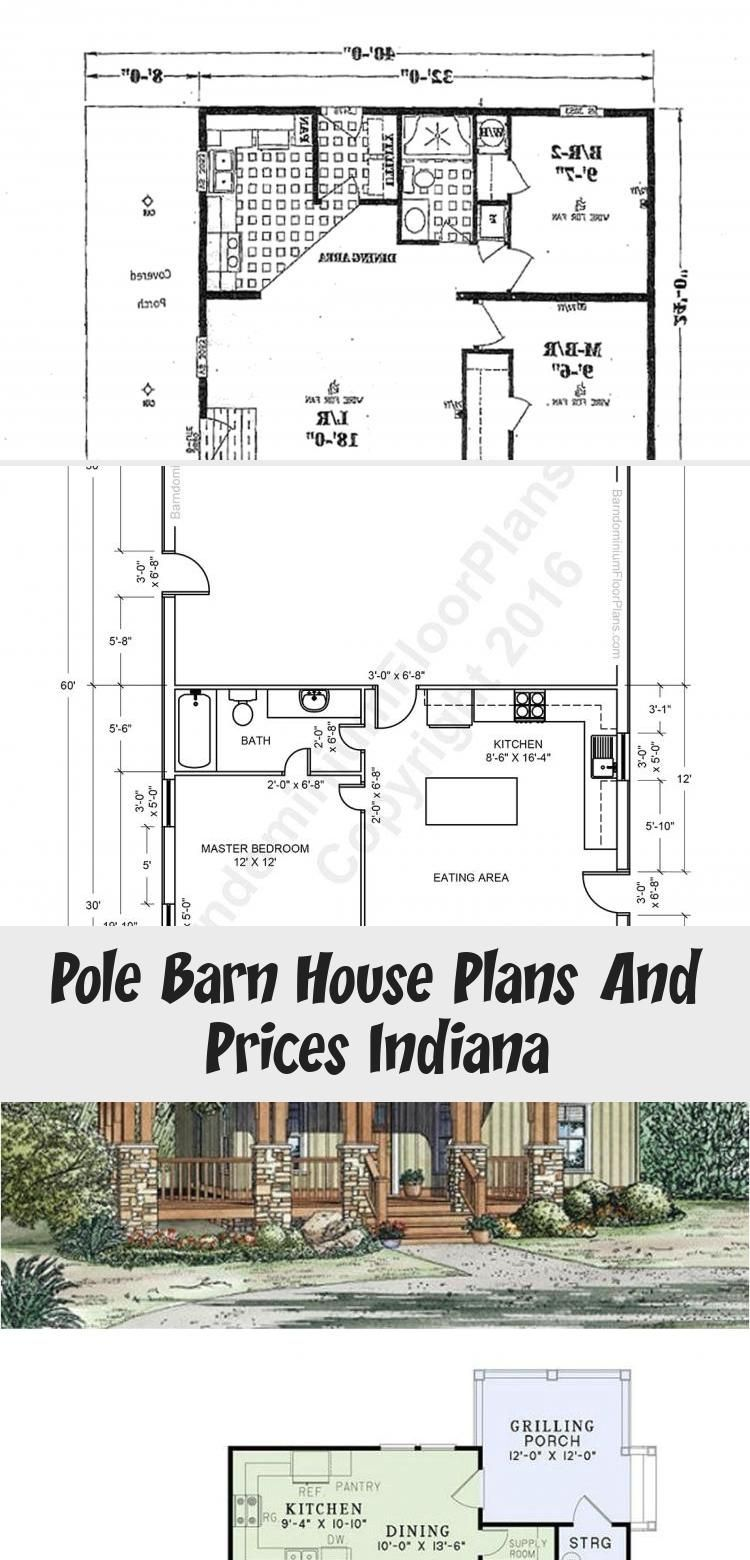 Pole Barn House Plans And Prices Indiana Tinyhouseplansvideos Tinyhouseplansfree Portabletinyhouseplans Ti In 2020 Pole Barn Homes Pole Barn House Plans Barn House