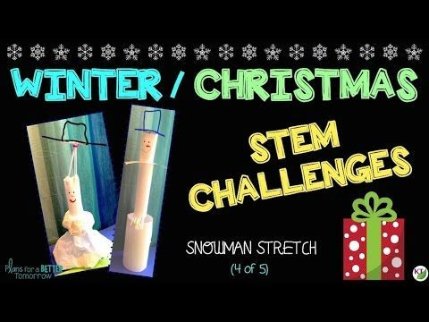 Winter Christmas Stem Challenge In Snowman Stretch Students Build A Snowman For Height Or Vol Stem Challenges Winter Stem Challenges Christmas Stem Challenge