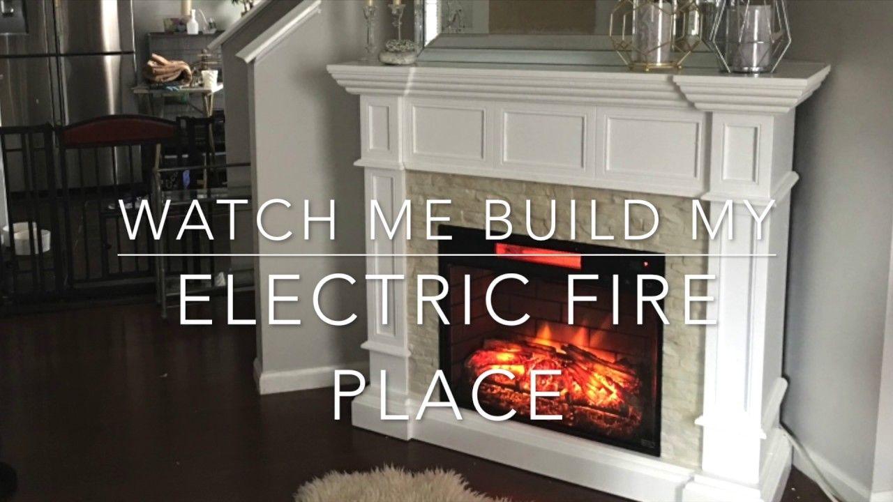 watch me build my electric fireplace youtube fireplace pinterest