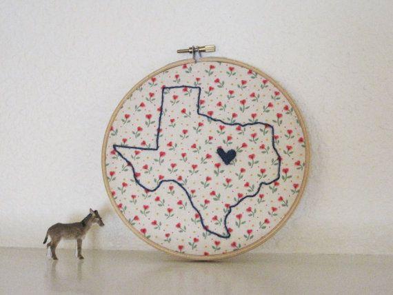 Texas Embroidery Hoop Art Wall Art Diy Love Pinterest