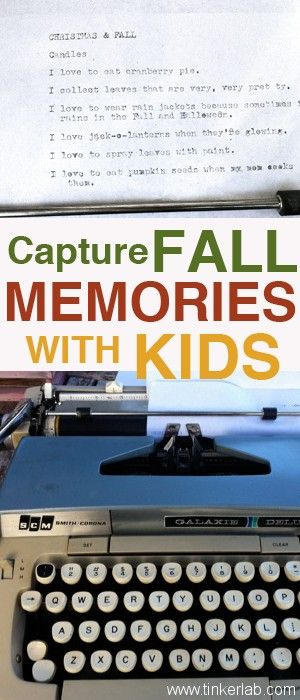 Type or write what your child loves about the season in this memory-keeping activity for Fall (or any season), from Tinkerlab.com #kids #writing #poetry #family