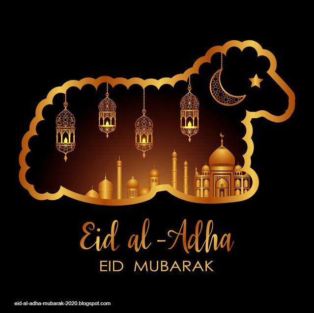 Eid Al Adha Mubarak Eid Al Adha Wishes Eid Al Adha Greetings Eid Mubarak Images