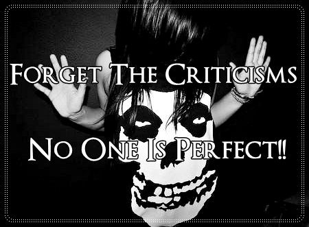 Just to remember that nobody is perfect, and every person is special the way you are ;) #NoOneIsPerfect