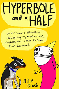 Hyperbole and a Half Book Review by Meanwhile in Florida...Just about the best book of the year!