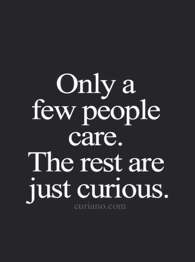 Stay Away Curious People Words Quotes Words True Words