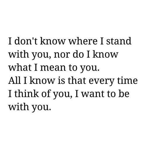 I Don T Know Anymore Push Me Away Quotes Falling For You Quotes Quotes For Him