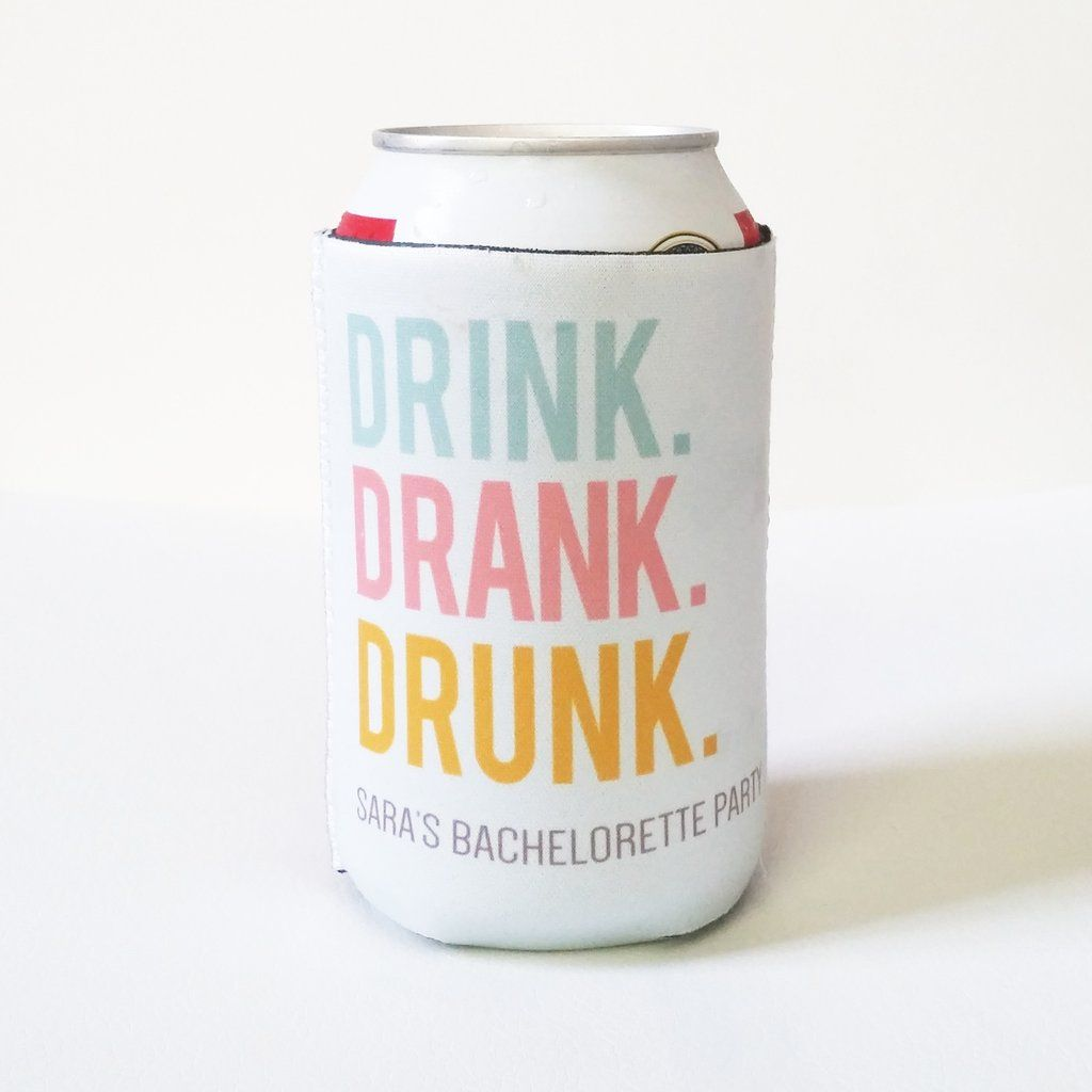 Koozies - Drink Drank Drunk Can or Bottle Insulator | Bachelorette ...