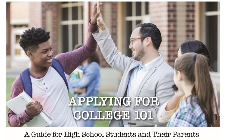 Applying for College 101 A Guide for High School Students