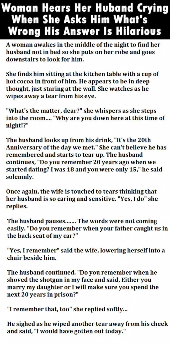 Woman Hears Her Huband Crying When She Asks Him What S Wrong His Answer Is Hilarious Funny Jokes Story Lol Funny Funny Dating Quotes Joke Stories Funny Quotes