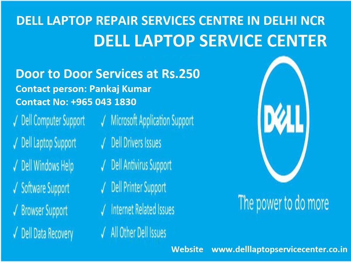 Dell Laptop Service Center Delhi NCR Pay Only Rs.250 For