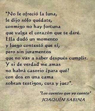 30 Frases De Joaquin Sabina Hazte El Amor Hazle El Amor