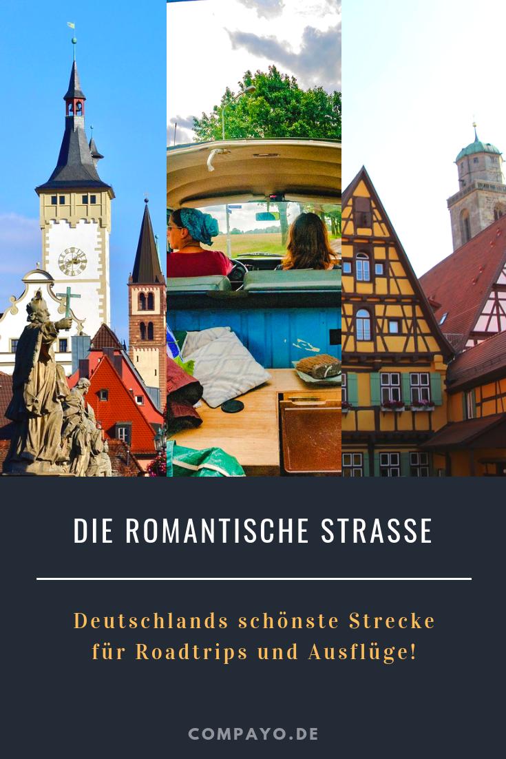 Die Romantische Strasse Deutschlands Schonste Roadtrip Strecke Compayo De Erlebnisblog Urlaub In Deutschland Historische Altstadt Roadtrip